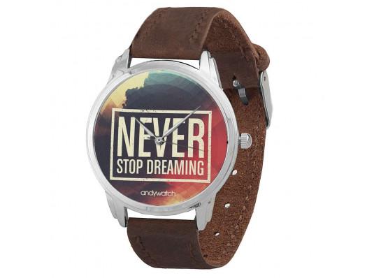"""Наручные часы """"Never stop dreaming"""" купить в интернет магазине подарков ПраздникШоп"""